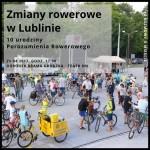 4 # Rozmowy o mieście & 10 lat Porozumienia Rowerowego. Zmiany rowerowe w Lublinie.